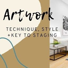 Artwork - Technique, Style + Key To Staging